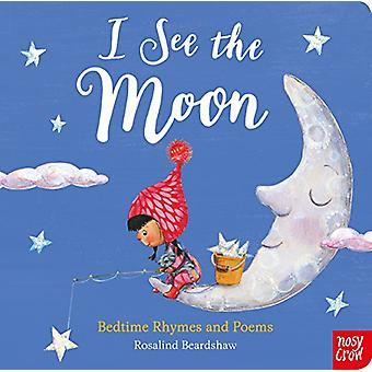 I See the Moon by Rosalind Beardshaw - 9781788003087 Book