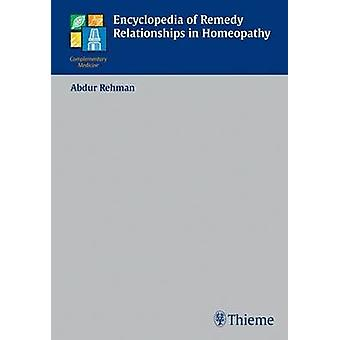 Encyclopedia of Remedy Relationships in Homoeopathy (2nd Revised edit