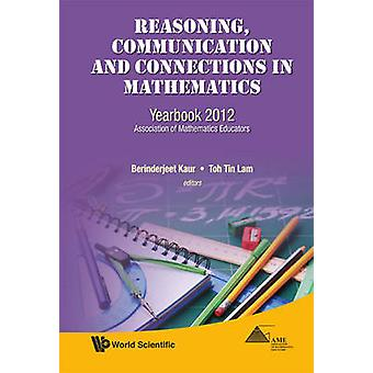 Reasoning - Communication and Connections in Mathematics - Yearbook -