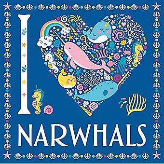 I Heart Narwhals by Jessie Eckel - 9781780556239 Book