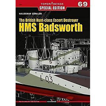 The British Hunt-Class Escort Destroyer HMS Badsworth by Waldemar Gor