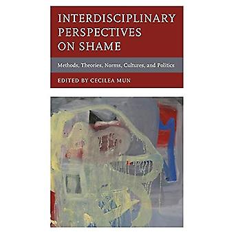 Interdisciplinary Perspectives on Shame - Methods - Theories - Norms -