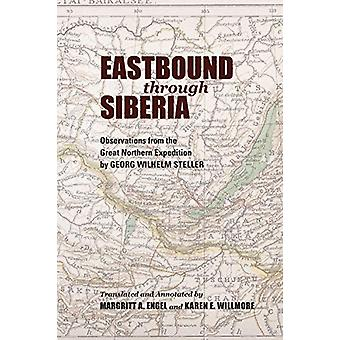 Eastbound through Siberia - Observations from the Great Northern Exped
