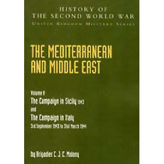 Mediterranean and Middle East - v. 5 - Campaign in Sicily 1943 and the