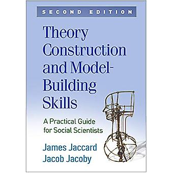 Theory Construction and Model-Building Skills - Second Edition - A Pra