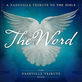 Nashville Tribute Band - The Word: A Nashville Tribute to the Bible [CD] USA import