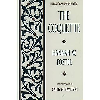 The Coquette par Hannah Webster Foster - 9780195042399 Livre