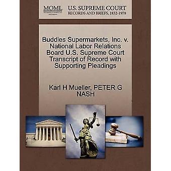 Buddies Supermarkets - Inc. V. National Labor Relations Board U.S. Su