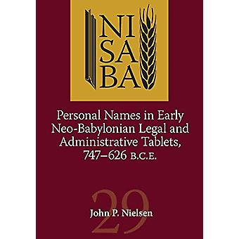 Personal Names in Early Neo-Babylonian Legal and Administrative Table