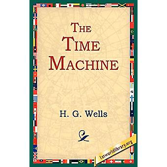 The Time Machine by H G Wells - 9781595400291 Book