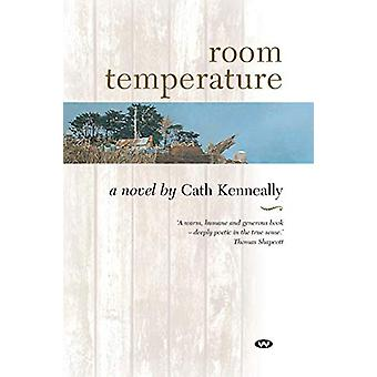 Room Temperature by Cath Kenneally - 9781862545069 Book