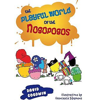 العالم لعوب من Nogopogos ديفيد غودوين ويتضح من قبل فرانشيسكا ستيفنز