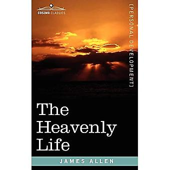 Das himmlische Leben
