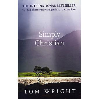 Simply Christian (Paperback) by Wright Tom