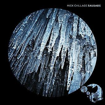 Mick Chillage - Saudade [CD] USA import
