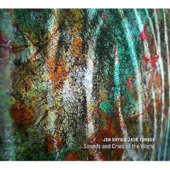 Jen Shyu & Jade Tongue - Sounds & Cries of the World [CD] USA import