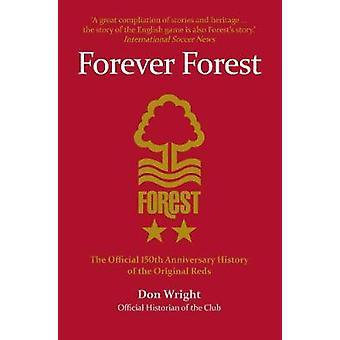 Ikuisesti Forest - virallinen 150 vuotta historia alkuperäinen k