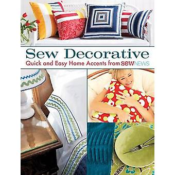 Sew Decorative - Quick and Easy Home Accents from Sew News by That Pat