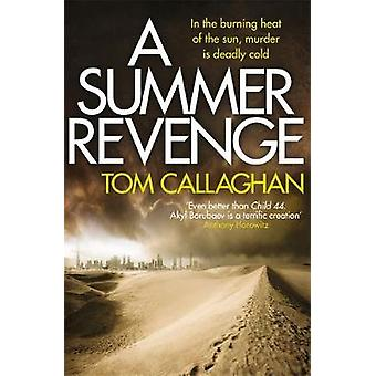 Ein Sommer-Rache - ein Inspektor Akyl Borubaev Thriller (3) von Tom Call
