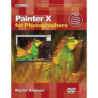 Painter X for Photographers - Creating Painterly Images Step by Step b