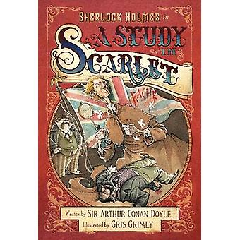 A Study in Scarlet Doyle - Gris Grimly - 978006229375