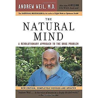 La mente naturale: Un approccio rivoluzionario al problema della droga