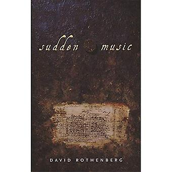 Sudden Music: Improvisation, Sound, Nature
