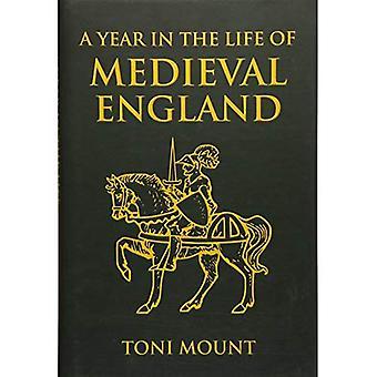 Un anno nella vita di Inghilterra medievale
