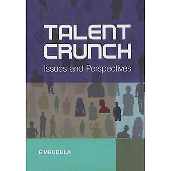 Talent Crunch: Issues and Perspectives