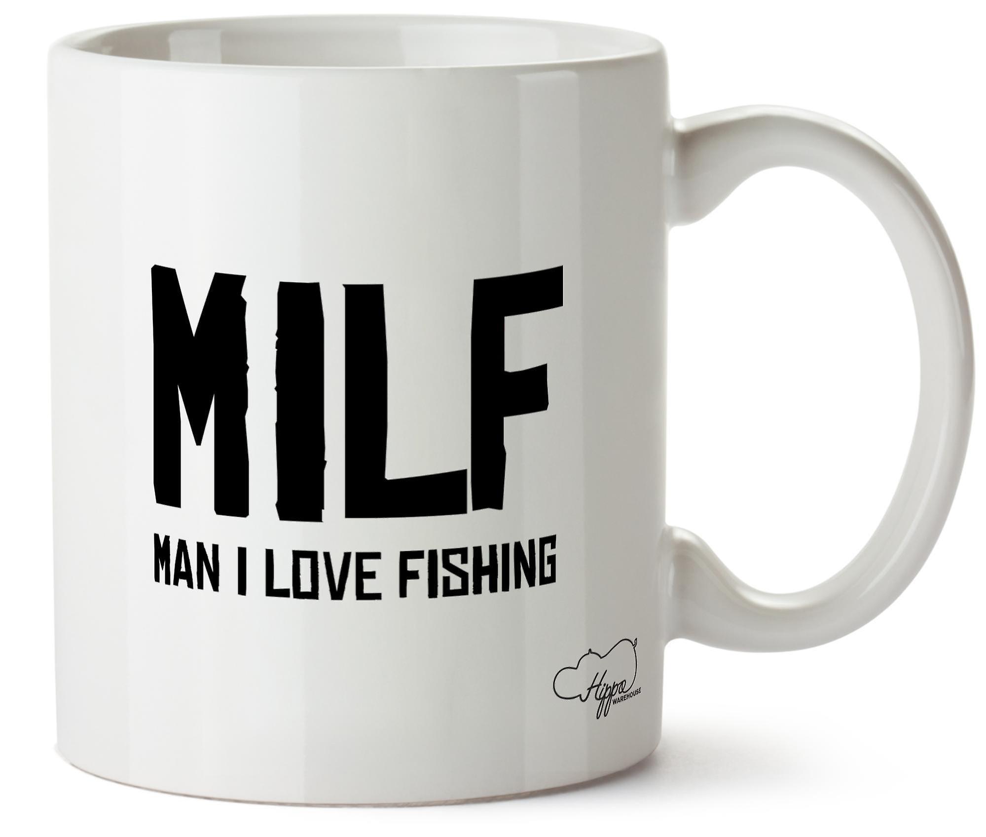 Hippowarehouse Milf Man I Love Fishing Printed Mug Cup Ceramic 10oz