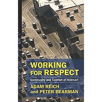 Praca dla szacunku - Wspólnoty i konflikt w Walmart poprzez pracę dla
