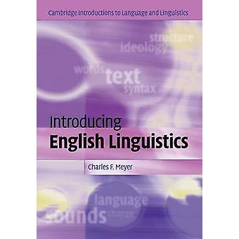 Présentation de la linguistique anglaise par Charles F Meyer