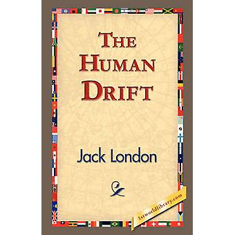The Human Drift by London & Jack