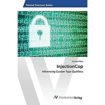 InjectionCop door Racz Michael