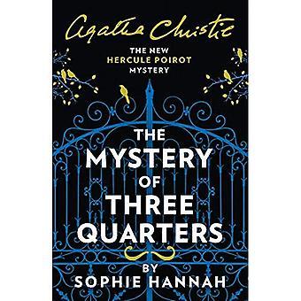 Het mysterie van de drie kwartalen: het nieuwe Hercule Poirot mysterie