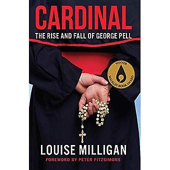 Cardinal : The Rise and Fall of George Pell