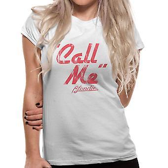 Naisten Blondie Call Me T-paita