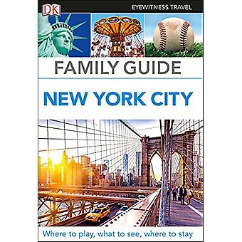 Family Guide New York City by DK Travel - 9780241306543 Book