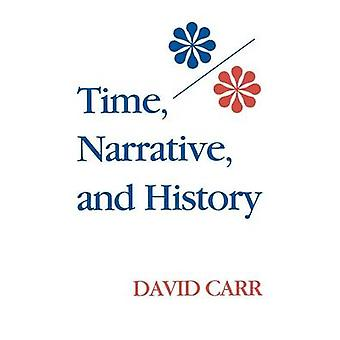 Time - Narrative and History by David Carr - 9780253206039 Book