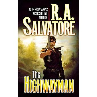 The Highwayman by R A Salvatore - 9781250297129 Book