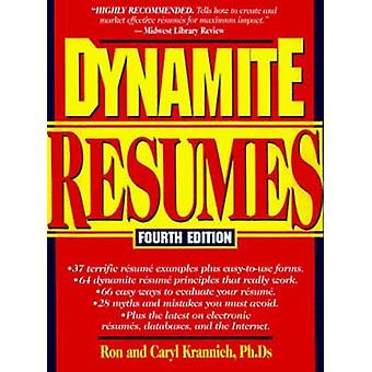 Dynamite Resumes - 101 Great Examples and Tips for Success (4th Revise