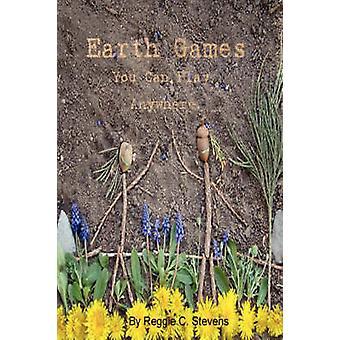 Earth Games by Stevens & Reggie
