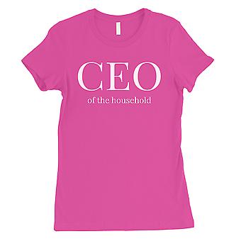 CEO Of The Household Womens Hot Pink Funny Saying Mothers Day Shirt