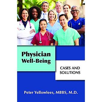 Physician WellBeing by Yelowlees