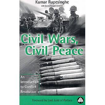 Inbördeskrig Inbördeskrig Inbördeskrig En introduktion till konfliktlösning av Rupesinghe & Kumar