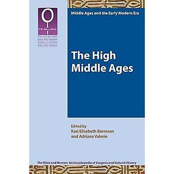 The High Middle Ages by Brresen & Kari Elisabeth
