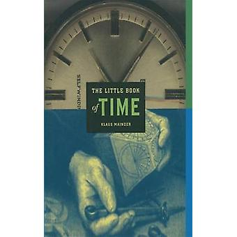 The Little Book of Time by Mainzer & Klaus