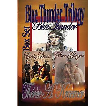 Blue Thunder Trilogy by Kraemer & Thrse A