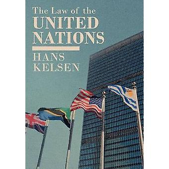 The Law of the United Nations by Kelsen & Hans