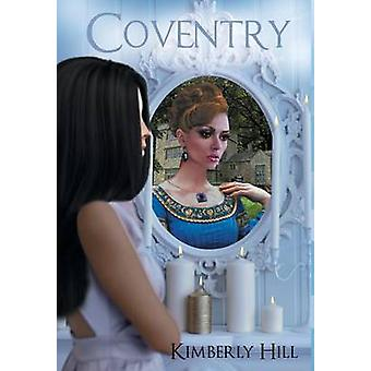 Coventry by Hill & Kimberly